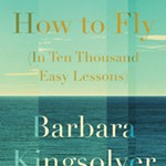 Barbara+Kingsolver%2C+How+to+Fly+%28In+Ten+Thousand+Easy+Lessons%29%3A+Poems+Book+Event